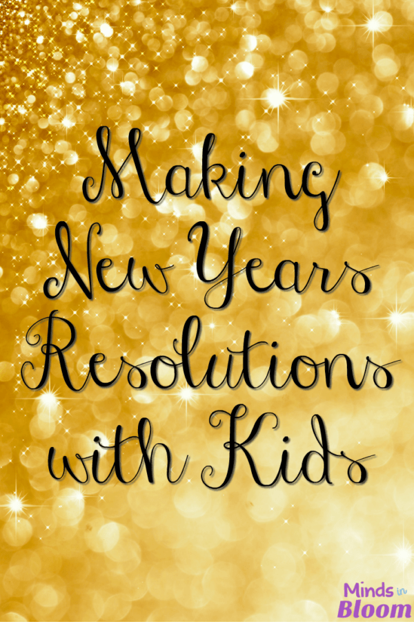 Making New Year's Resolutions with Kids
